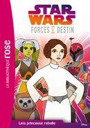 Forces du Destin: Leia princesse rebelle
