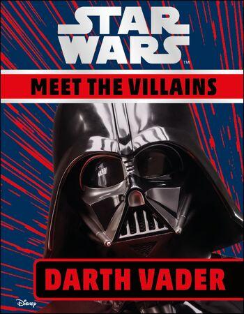 Star Wars: Meet the Villains: Darth Vader