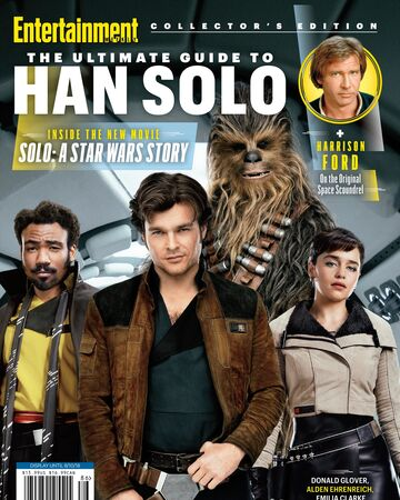 Entertainment Weekly's The Ultimate Guide to Han Solo.jpg