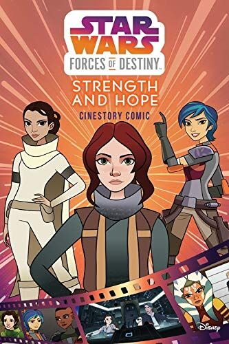 Forces of Destiny: Strength and Hope Cinestory Comic