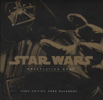 Star Wars Roleplaying Game Saga Edition Core Rulebook