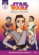 Forces of Destiny Volume 1