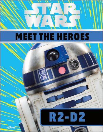 Star Wars: Meet the Heroes: R2-D2