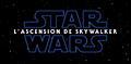 Star Wars L'Ascension des Skywalker