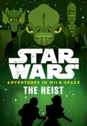 Adventures in Wild Space 3 The Heist US