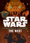 Adventures in Wild Space The Nest US