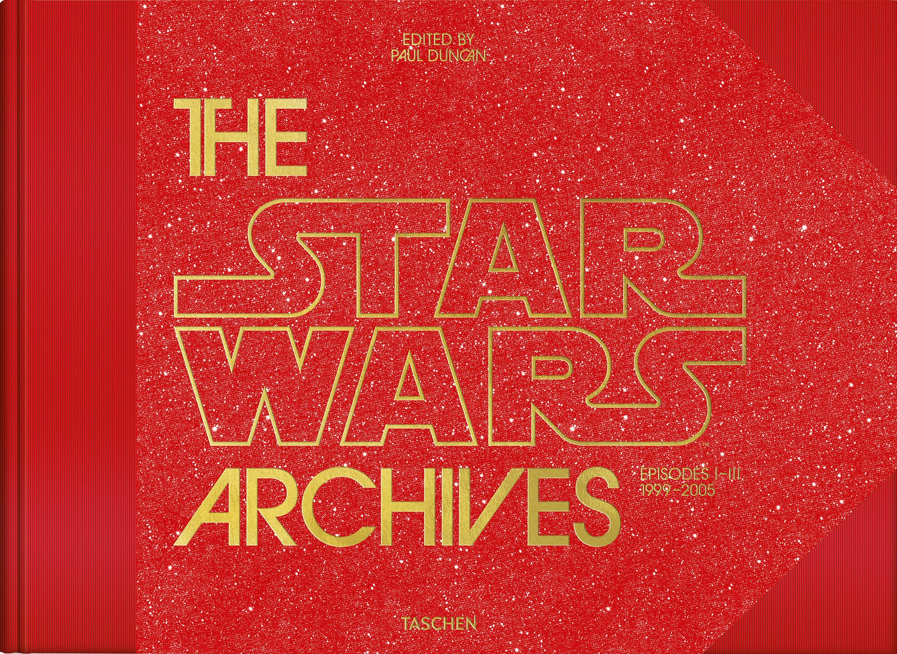 The Star Wars Archives: Episodes I-III 1999-2005