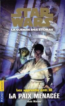 Les Apprentis Jedi : La Paix Menacée