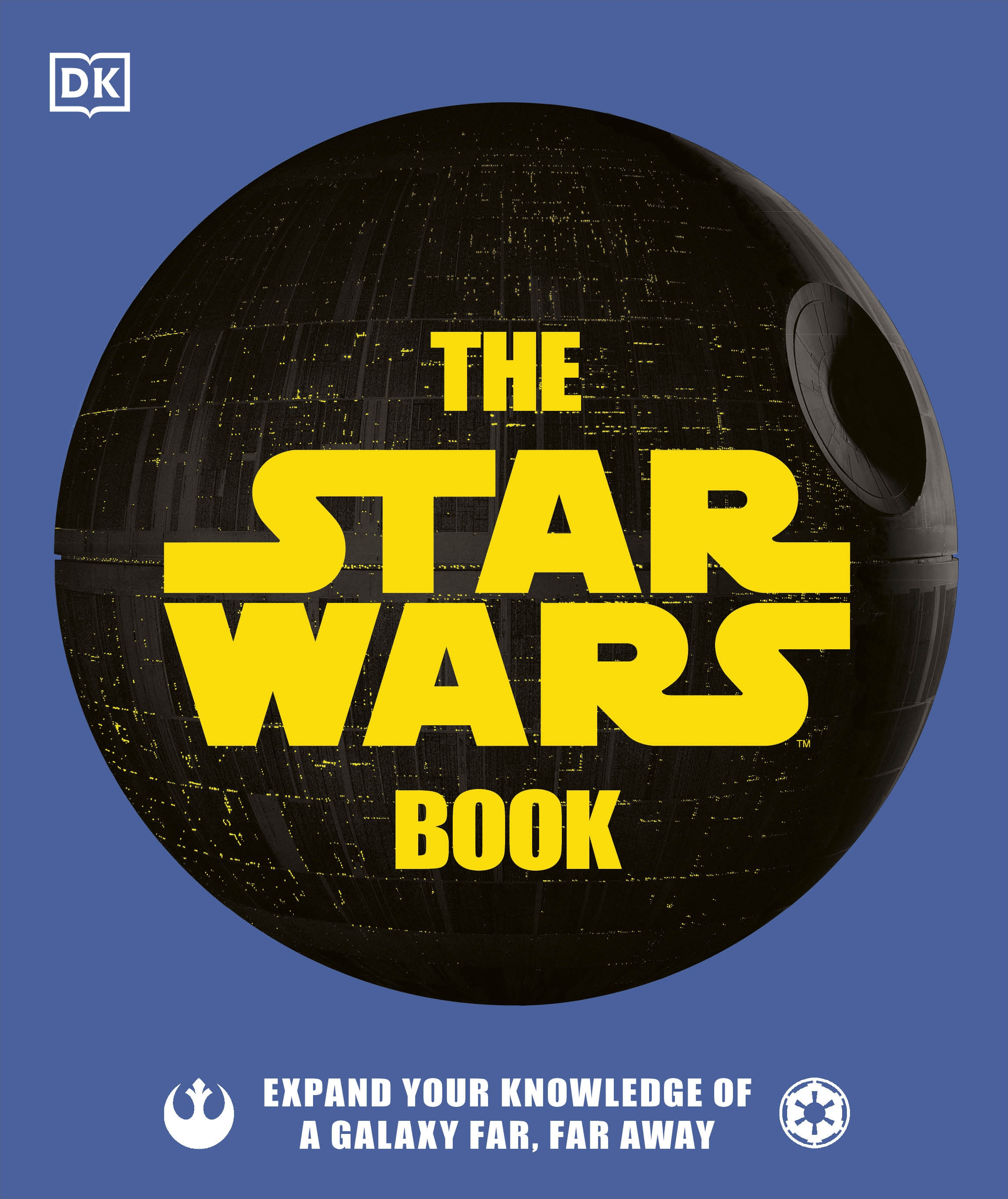 The Star Wars Book: Expand your knowledge of a galaxy far, far away