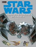Star Wars : Vaisseaux et Engins de la Saga : Les Plans Secrets