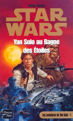 Yan Solo au bagne des étoiles