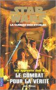 Les Apprentis Jedi: Le Combat pour la Vérité
