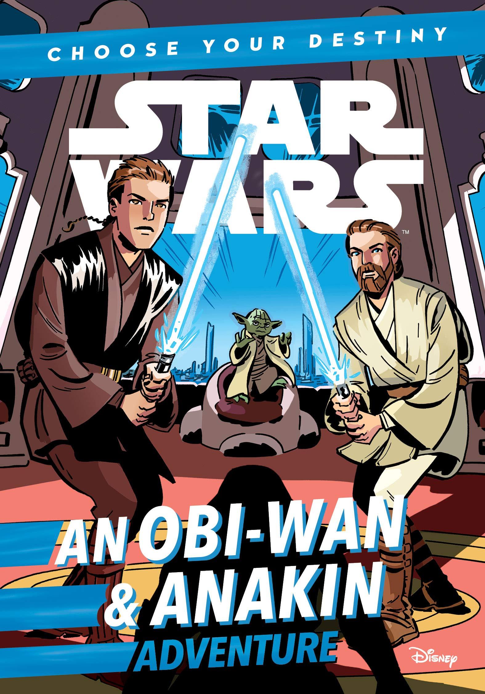 Choose Your Destiny: An Obi-Wan & Anakin Adventure