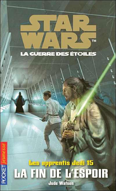 Les Apprentis Jedi : La Fin de l'Espoir