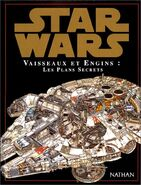 Star Wars : Vaisseaux et Engins : Les Plans Secrets
