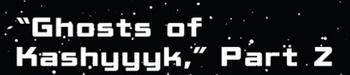 Ghosts of Kashyyyk 2