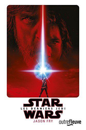 Star Wars épisode VIII : Les Derniers Jedi (roman)