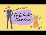 -ENG SUB- Fruits Basket Countdown- Souma Kyo ✰