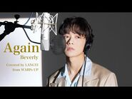 【WARPs UP Vocal Club】『Again - Beverly』 covered by LANGYI(WARPs UP)