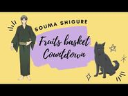 -ENG SUB- Fruits Basket Countdown- Souma Shigure ✰