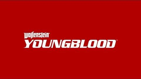 Wolfenstein Youngblood – Trailer officiel (E3 2018)