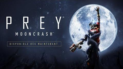 Prey Mooncrash – Trailer de lancement officiel (E3 2018)