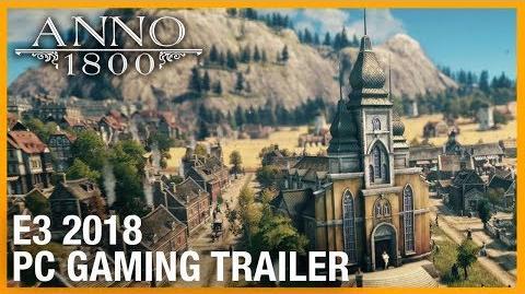 E3 2018 Anno 1800 World Overview - Teaser Trailer Ubisoft NA
