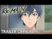 RE-MAIN - Trailer Officiel