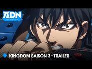 ⚔️ Kingdom saison 3 - Trailer officiel VOSTFR - ADN