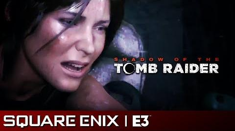 Shadow of the Tomb Raider Gameplay Reveal Square Enix E3 2018