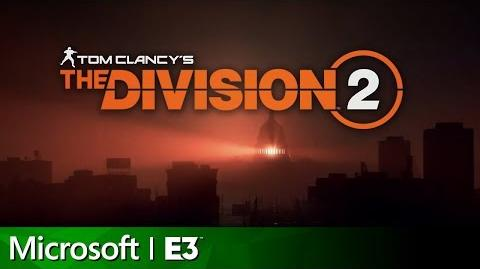 The Division 2 Full Reveal & Gameplay Presentation Microsoft E3 2018