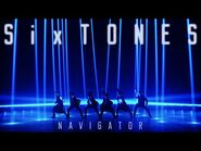 SixTONES - NAVIGATOR (Music Video) -YouTube Ver