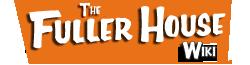 Fuller House Wiki
