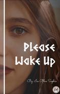Please Wake Up v3