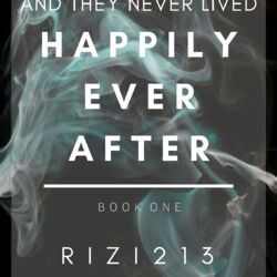 And They Never Lived Happily Ever After Series