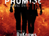 The Promise Against the Fire • By RoKnows