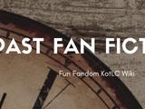 Past Fan Fictions