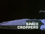 Space Croppers