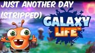 Just Another Day (Stripped) - Galaxy Life OST