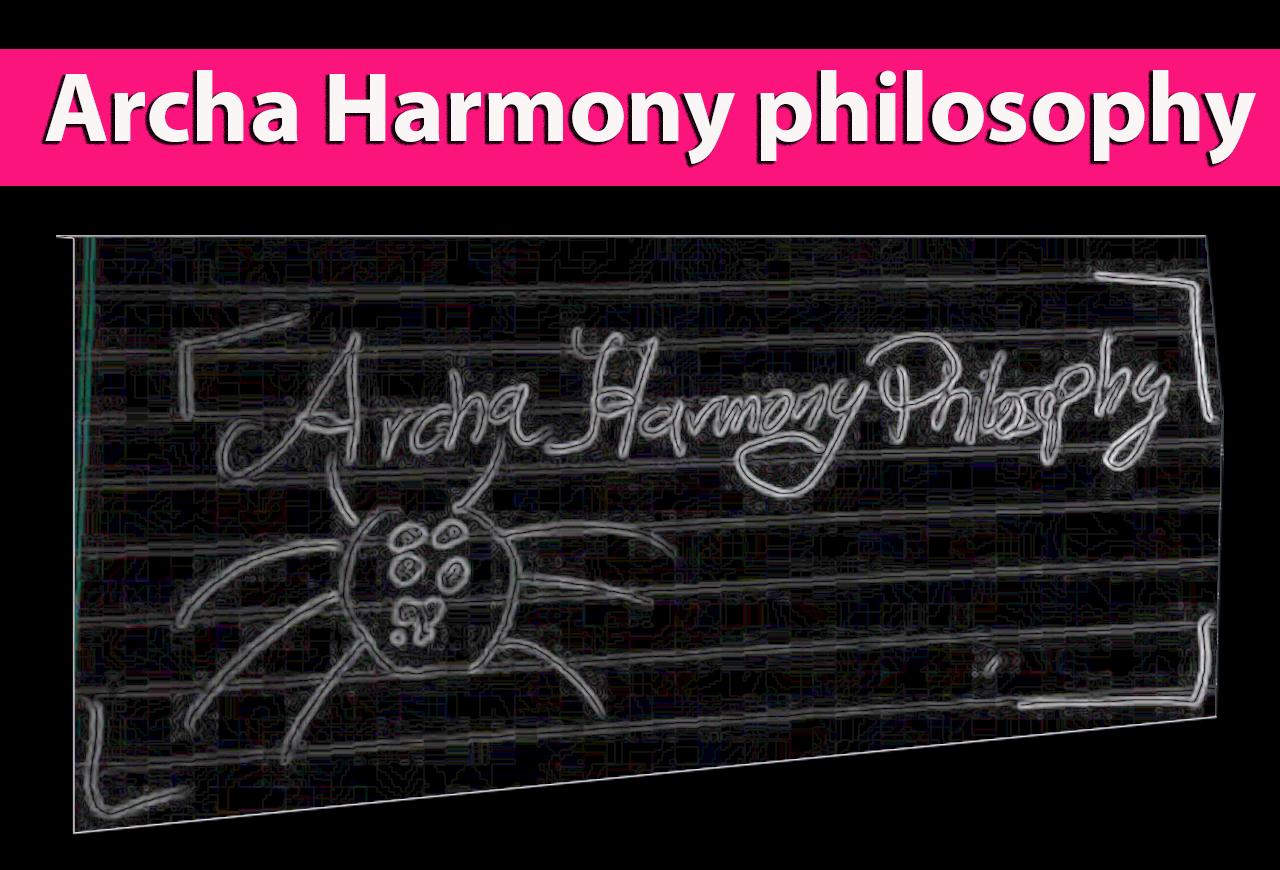 Archa Harmony philosophy