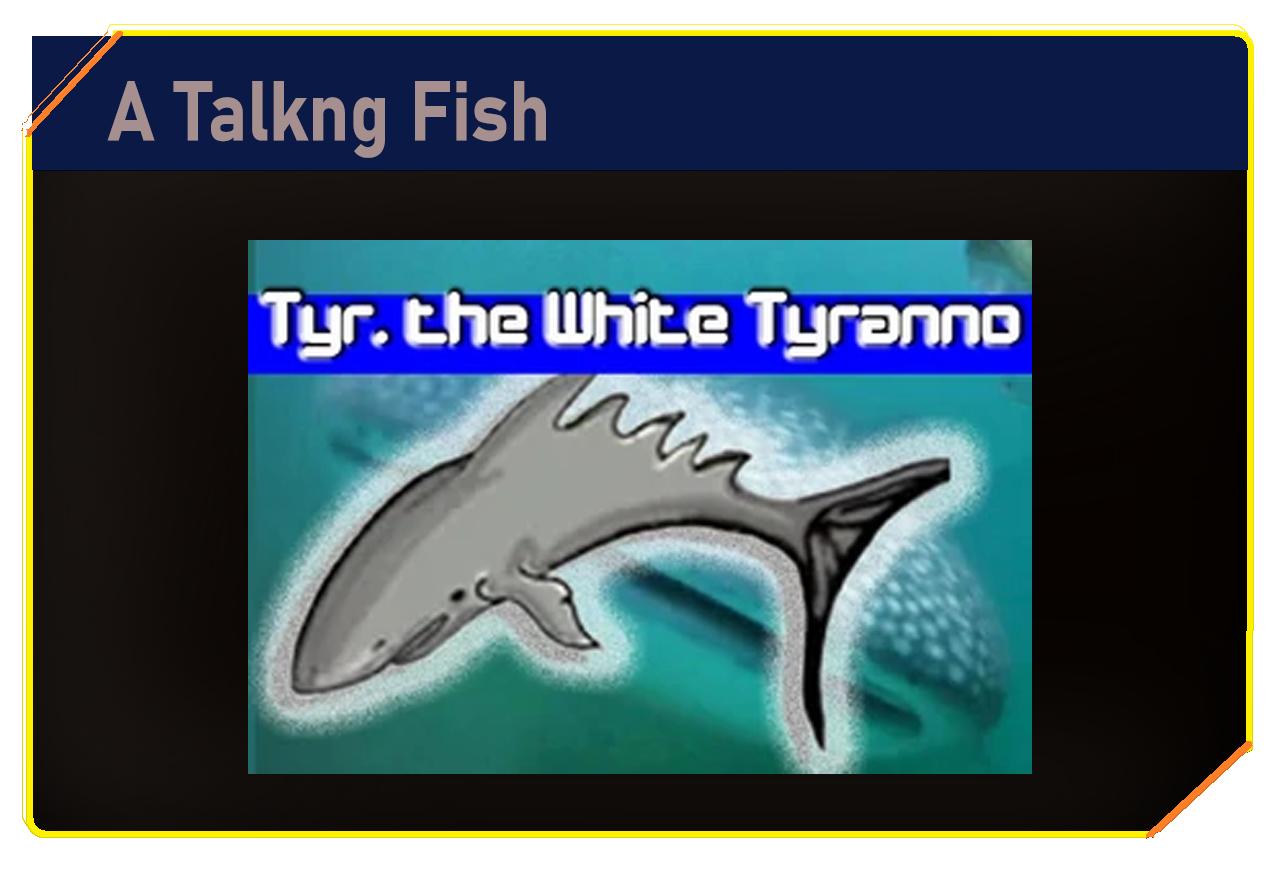 A talking fish