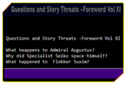 Questions and Story Threats -Foreword Vol XI