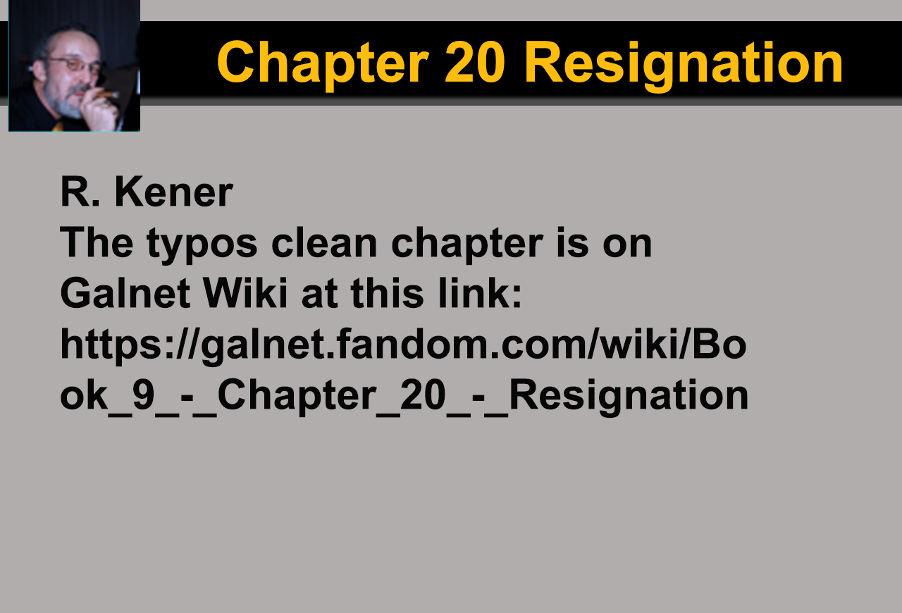 Book 9 - Chapter 20 - Resignation - edited
