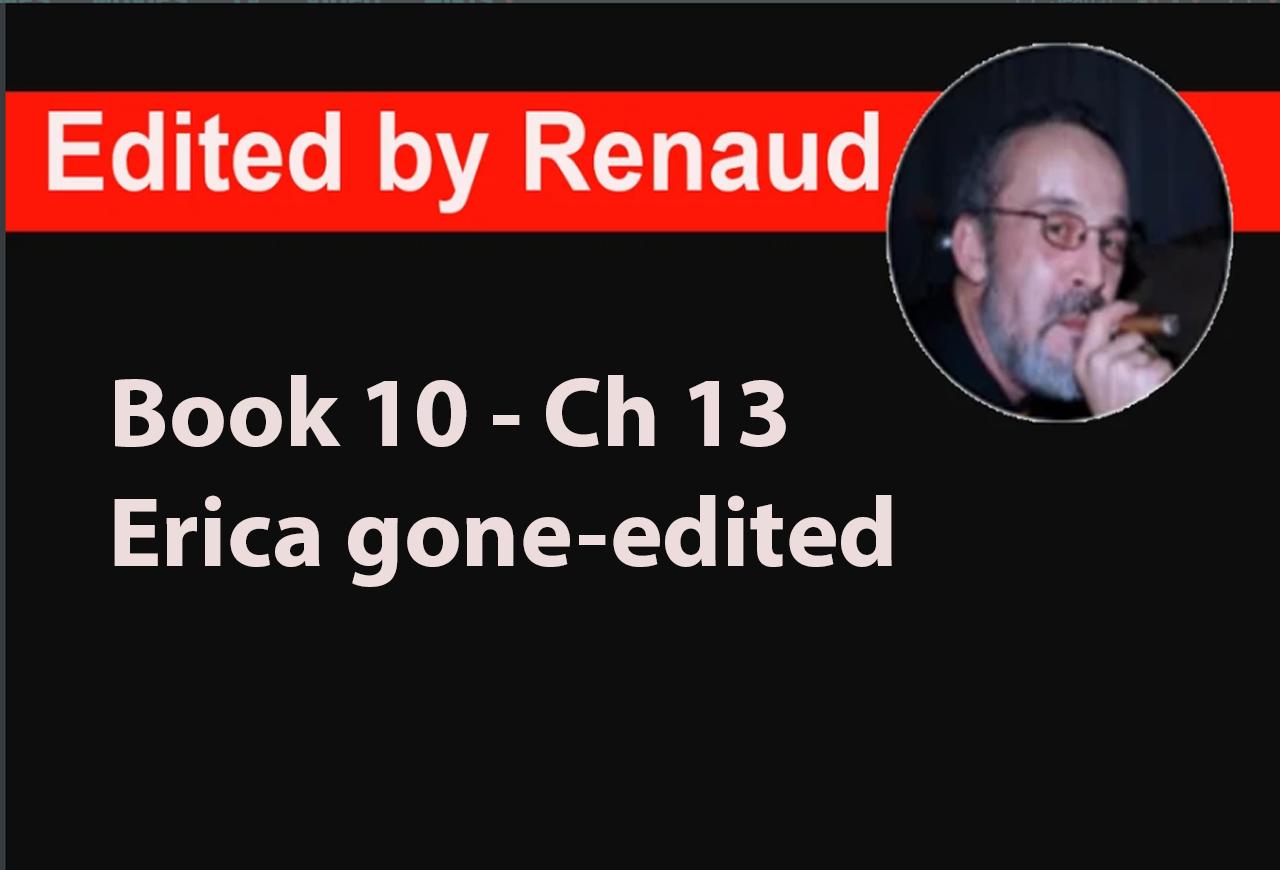 Book 10 - Ch 13 Erica gone-edited
