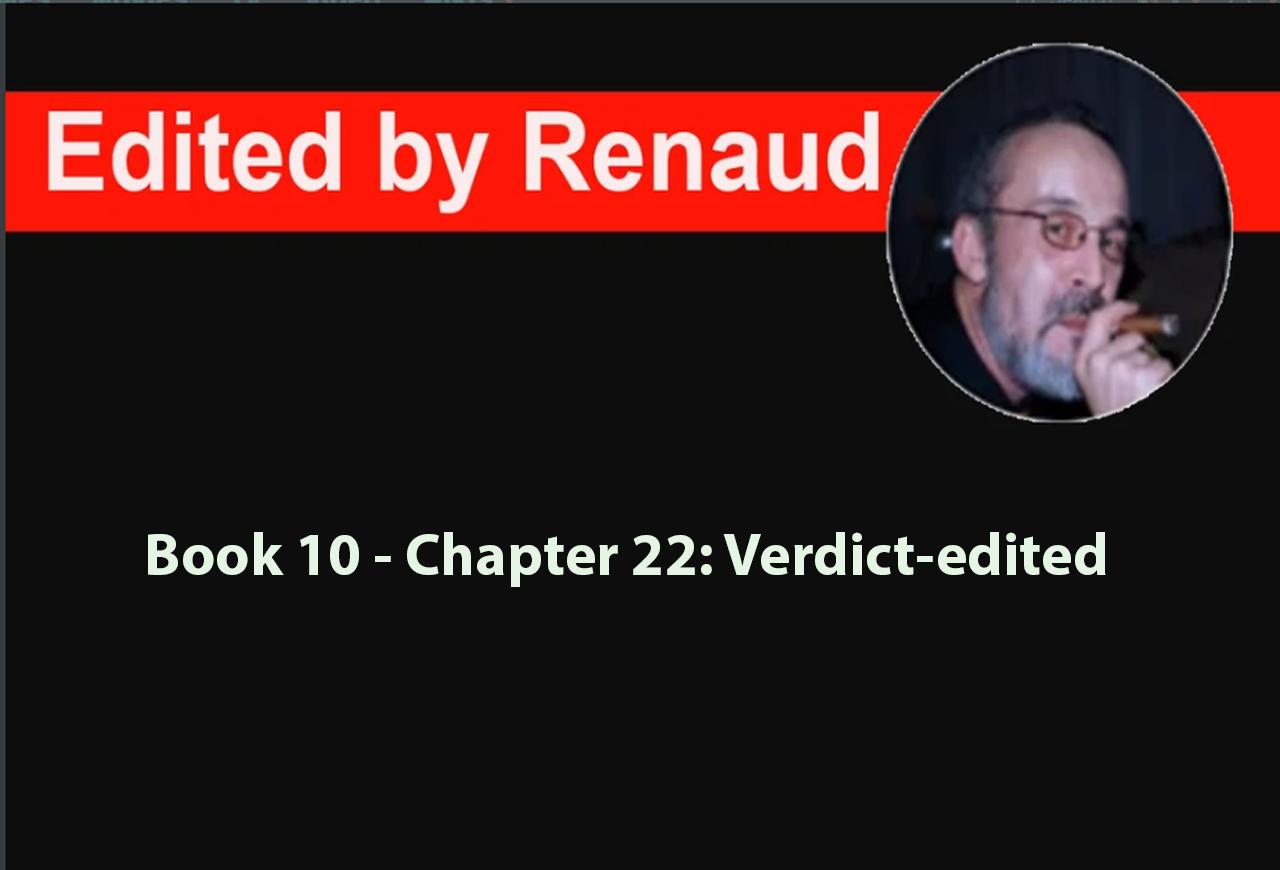 Book 10 - Chapter 22: Verdict-edited