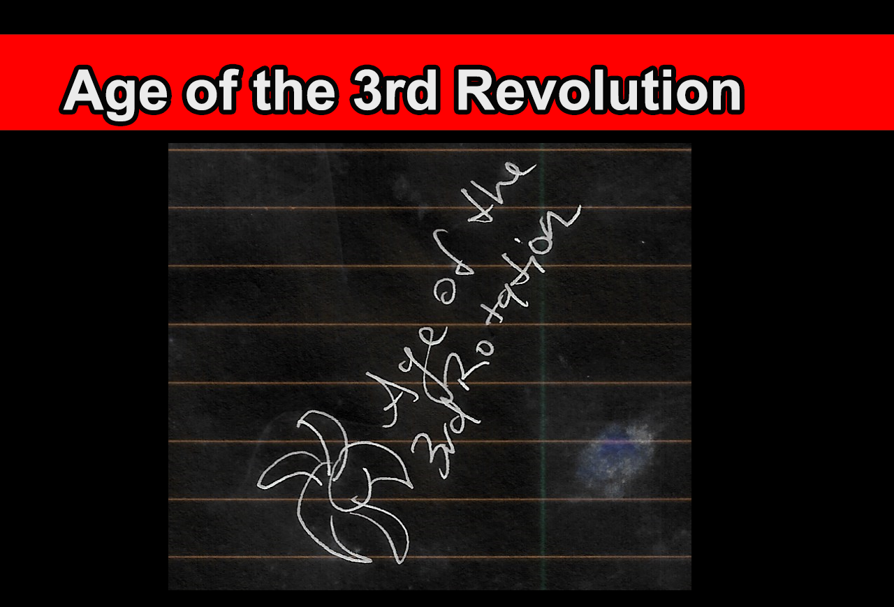 Age of the 3rd Revolution
