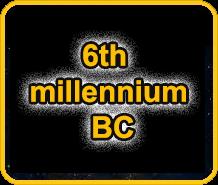 6th millennium BC
