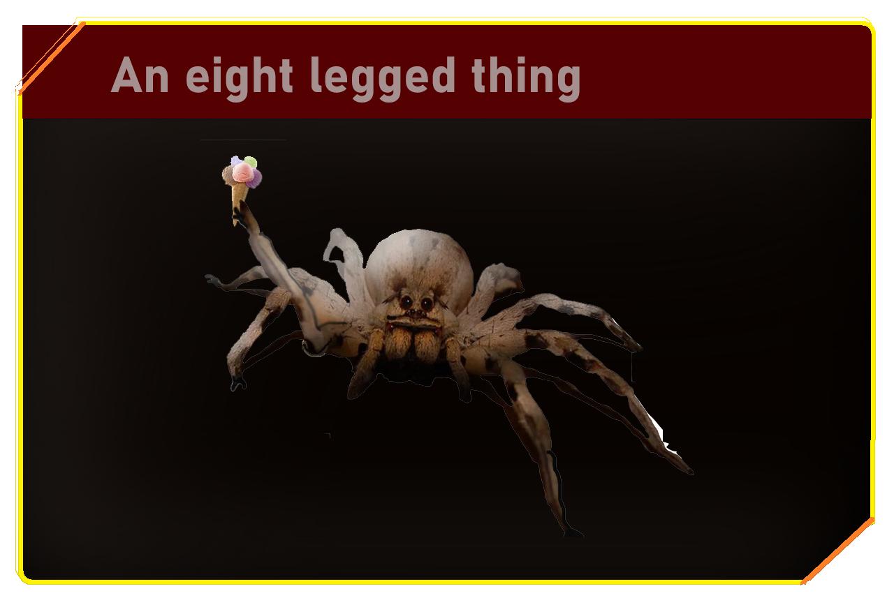 An eight legged thing
