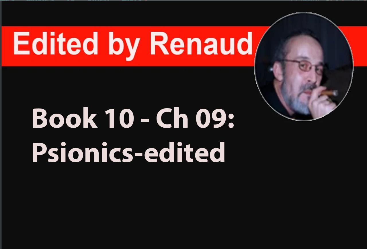 Book 10 - Ch 09: Psionics-edited
