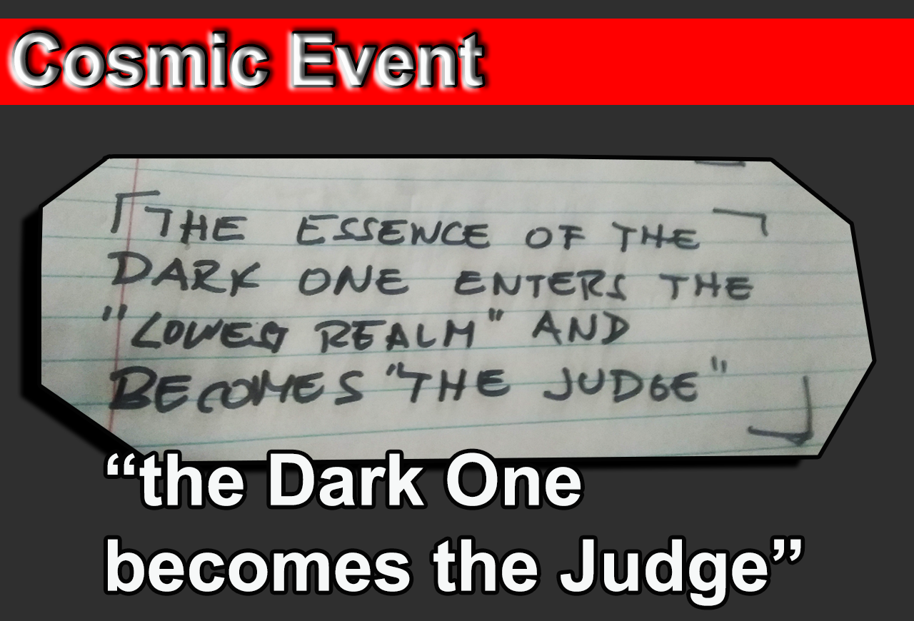 Dark One becomes the Judge